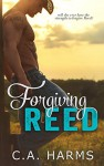 Forgiving Reed (Southern Boys Book 1) - C.A. Harms