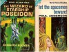 Let the Spacemen Beware! / The Wizard of Starship Poseidon - Poul Anderson, Kenneth Bulmer