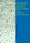 Corpus Based And Computational Approaches To Discourse Anaphora - Tony McEnery, Simon Botley