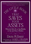 The Little Book That Saves Your Assets: What the Rich Do to Stay Wealthy in Up and Down Markets - David M. Darst, James J. Cramer