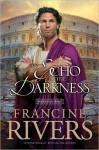 An Echo in the Darkness (Audio) - Francine Rivers, Richard Ferrone