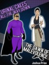 The Dawn of Malevolence / Urinal Cakes All the Way Down - Two Pack (The Annals of Absurdity) - Joshua Price