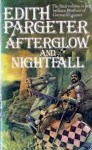 Afterglow and Nightfall - Ellis Peters