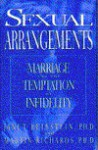 Sexual Arrangements: Marriage and the Temptation of Infidelity - Janet Alese Reibstein, Martin Richards