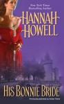 His Bonnie Bride - Hannah Howell
