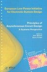 Principles of Asynchronous Circuit Design: A Systems Perspective - Jens Sparso, Steve Furber, Rene van Leuken