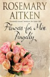 Flowers for Miss Pengelly - Rosemary Aitken