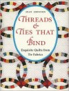 Threads & Ties That Bind - Jean Johnson