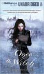 Once a Witch - Carolyn MacCullough, Hannah Friedman