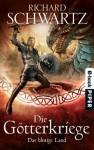 Das blutige Land: Die Götterkriege 3 (German Edition) - Richard Schwartz