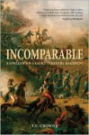 Incomparable: Napoleon's 9th Light Infantry Regiment - Terry Crowdy