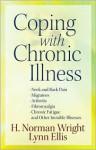 Coping with Chronic Illness - H. Norman Wright, Lynn Ellis
