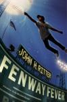 Fenway Fever - John H. Ritter