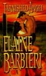 Tarnished Angel - Elaine Barbieri