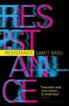 Resistance - Samit Basu