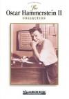The Oscar Hammerstein II Collection - Oscar Hammerstein II