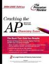 Cracking The Ap Chemistry Exam, 2004 2005 Edition - Paul Foglino