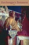 Zurchungpa's Testament - Dilgo Khyentse