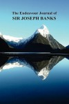 The Endeavour Journal of Sir Joseph Banks - Joseph Banks
