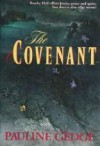 The Covenant - Pauline Gedge