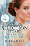 The Selection Stories: The Prince & The Guard - Kiera Cass