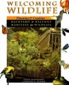 Welcoming Wildlife: Planning And Creating Backyard And Balcony Habitats For Wildlife - Susan McDiarmid, Edward Turner