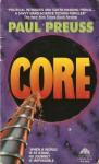 Core - Paul Preuss