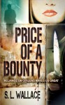Price of a Bounty - S.L. Wallace