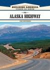 The Alaska Highway - Paul Kupperberg