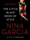 The Little Black Book of Style - Nina Garcia