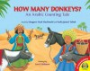 How Many Donkeys?: An Arabic Counting Tale - Margaret Read MacDonald