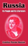 Russia: Its People and Its Literature - Emilia Pardo Bazán