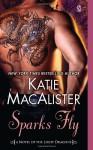 Sparks Fly - Katie MacAlister, Barbara Rosenblat