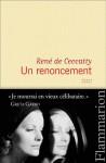 Un renoncement - René de Ceccatty
