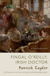 Fingal O'Reilly, Irish Doctor: An Irish Country Novel - Patrick Taylor
