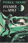 Invader from Space - Patrick Moore