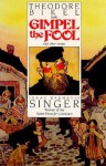 Gimpel the Fool and Other Stories: Unabridged - Isaac Bashevis Singer