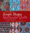 Kaffe Fassett's Simple Shapes Spectacular Quilts: 23 Original Quilt Designs - Kaffe Fassett, Debbie Patterson, Liza Prior Lucy