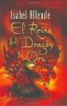 Reino del Dragon de Oro, El - Isabel Allende