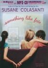Something Like Fate - Susane Colasanti, Jeannie Stith