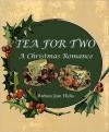 Tea for Two: A Christmas Romance - Barbara Jean Hicks