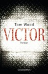 Victor: Thriller - Kurzgeschichte - Leo Strohm, Tom Wood