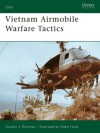 Vietnam Airmobile Warfare Tactics (Elite) - Gordon Rottman, Adam Hook