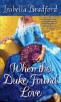 When the Duke Found Love (The Wylder Sisters) - Isabella Bradford