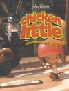 Chicken Little: From Henhouse to Hollywood - Monique Peterson