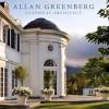 Allan Greenberg: Classical Architect - Allan Greenberg, Carolyne Roehm