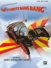 Chitty Chitty Bang Bang: Piano/Vocal/Chords - Richard M. Sherman, Robert B. Sherman