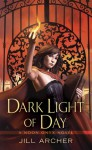 Dark Light of Day - Jill Archer
