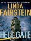 Hell Gate (Alexandra Cooper, #12) - Barbara Rosenblat, Linda Fairstein