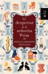 El despertar de la señorita Prim (Spanish Edition) - Natalia Sanmartin Fenollera
